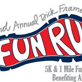 Third Annual Dick Frame 5K and 1 Mile Fun Run